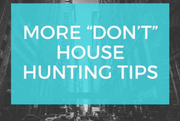 More-Dont-House-Hunting-Tips